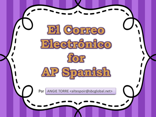 El Correo Electronico PowerPoint an Handouts for AP Spanish