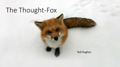 Ted Hughes: The Thought Fox