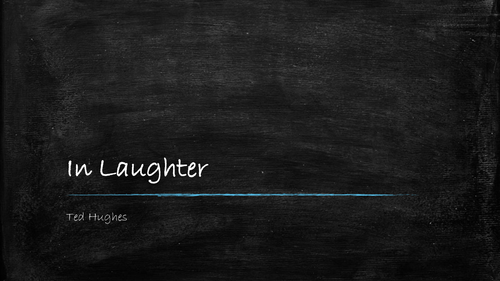 Ted Hughes: In Laughter