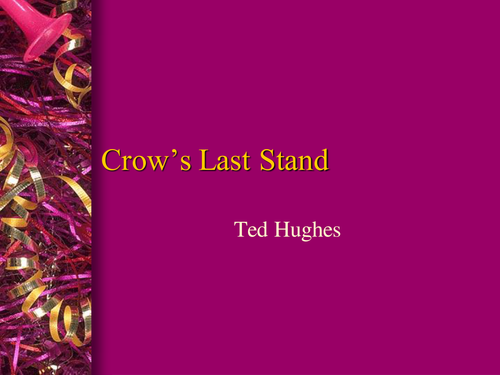 Ted Hughes: Crow's Last Stand