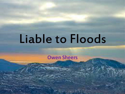 Owen Sheers: Liable to Floods