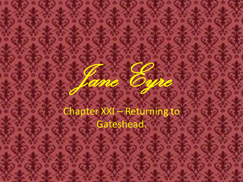 Jane Eyre: Chapters 21 and 22
