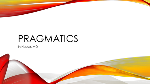 AS Language: Pragmatics in House, MD