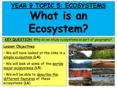 Ecosystems Full Scheme of LESSONS, RESOURCES AND ASSESSMENT