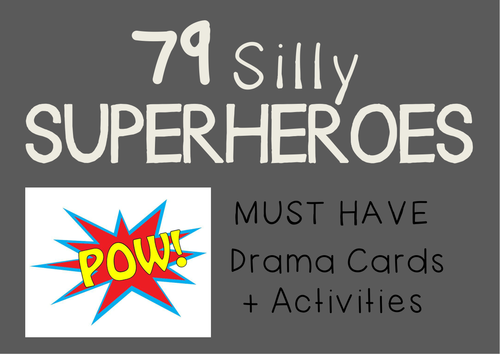 SILLY SUPERHEROES Drama / English Cards + Lesson Activities