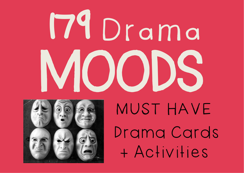 Drama Cards MOODS (EMOTIONS) + Learning Activities