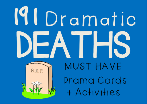 DRAMATIC DEATHS Drama Cards + Lesson Activities (comedy)