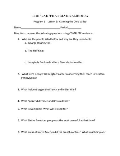 The War that made America Video Guide Worksheets
