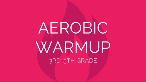 3-5 Aerobic Exercise Warmup | Physical Education Presentation