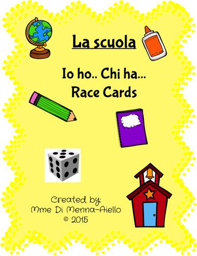 La nostra scuola (Io ho... Chi ha...) RACE CARD GAME