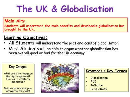 Globalisation - How Globalisation Impacts the UK & the World - GCSE Economics / Geography