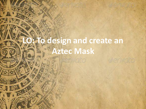 Aztec Masks: Review and design
