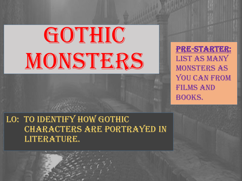 Gothic Story Openings and Gothic Writing Techniques (4 lessons, ready to teach)
