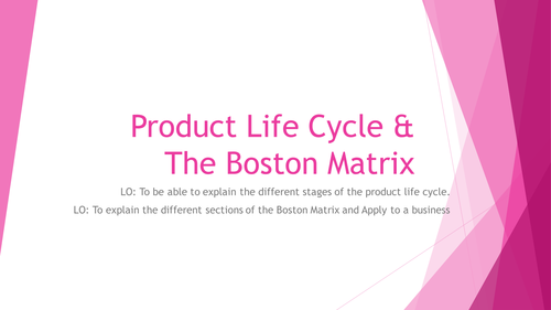Product life cycle and Boston Matrix