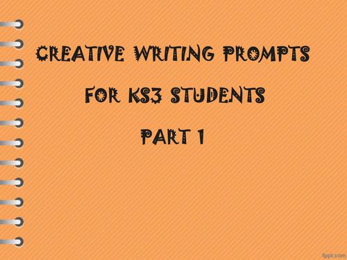 Creative Writing Tasks for KS3 Students