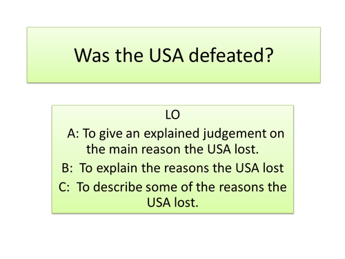 Vietnam War - Why did America lose - whole lesson