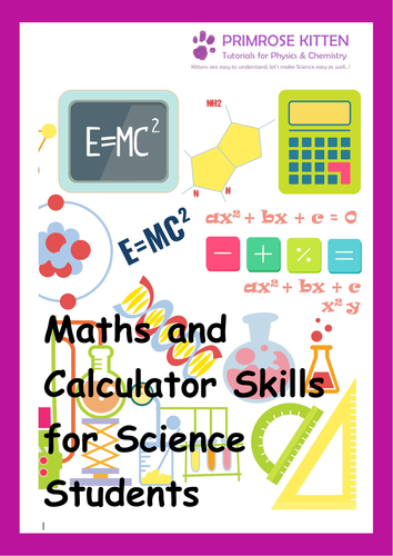 Maths and Calculator Skills for Science Students inc.answer. UPDATED 13.05.16