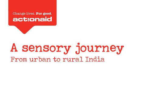 Explore rural and urban India: A sensory journey
