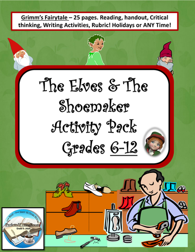 The Elves and the Shoemaker - Writing & Critical Thinking Activity Pack Gr. 6-8, 10-12