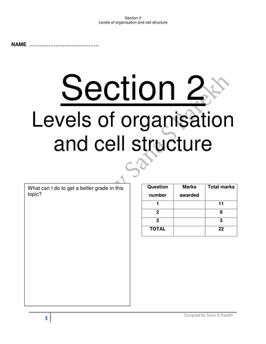 Biology IGCSE Edexcel- Section 2 - Level of organisation and cell structure- Topic by Topic
