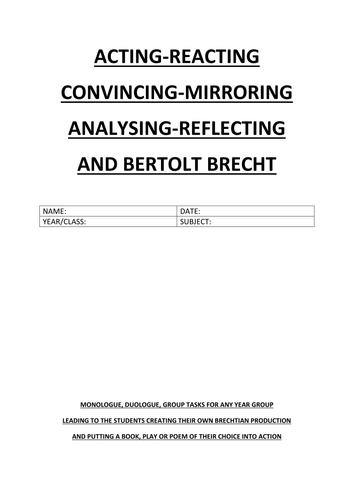 DRAMA/ACTING TECHNIQUES - TASKS/WRITTEN REFLECTION AND BERTOLT BRECHT