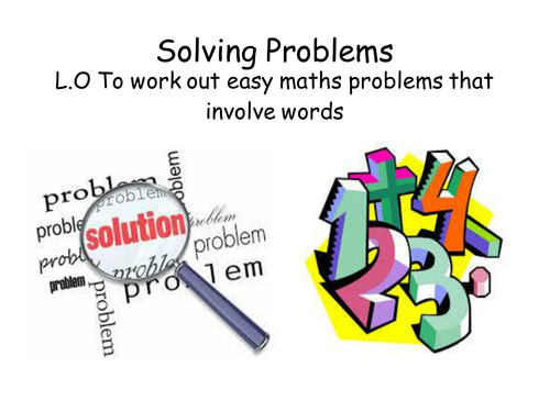 Solving Maths Problems Presentation KS1/2
