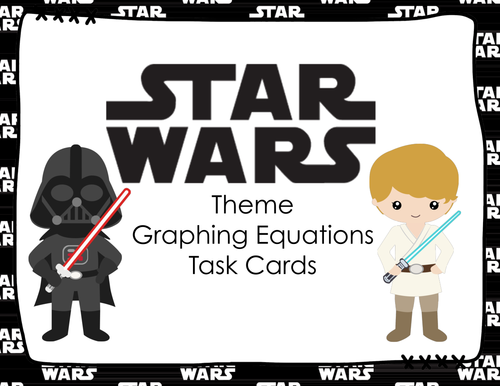 STAR WARS Graphing Equations Task Cards