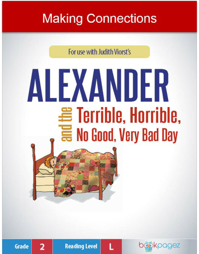 Making Connections with Alexander and the Terrible, Horrible, No Good, Very Bad Day, Second Grade