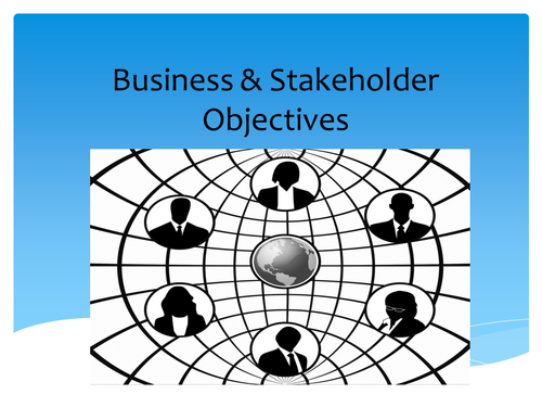 Business Objectives & Stakeholder Objectives