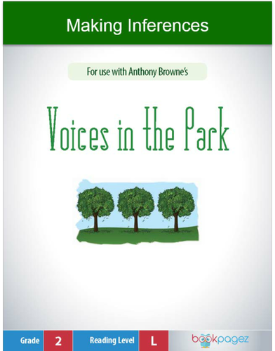 Making Inferences With Voices In The Park Second Grade By Bookpagez
