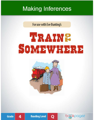 Making Inferences with Train to Somewhere , Fourth Grade