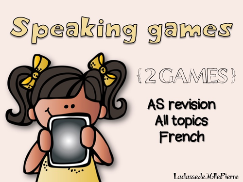 AS French - TWO speaking games with rules - Revise all topics
