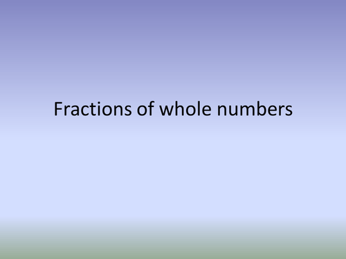 Fractions of whole numbers