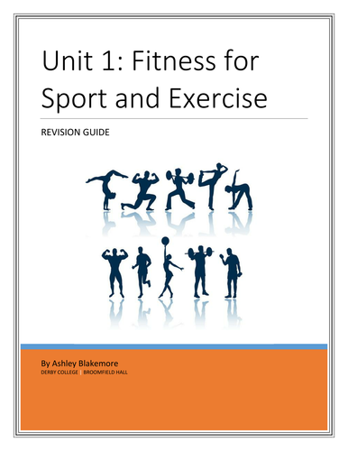 Revision Guide for Unit 1: Fitness for Sport & Exercise