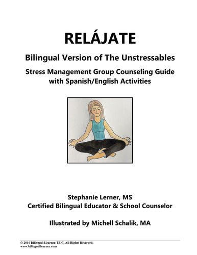 Relájate: Bilingual Stress Management Group Counseling Guide with Spanish/English Activities