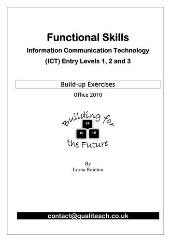 Functional Skills ICT Entry Level Build-up exercises Office 2010