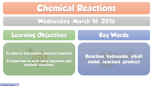 NEW Chemical Reactions 2016 AQA Chemistry GCSE C1 Lesson 7