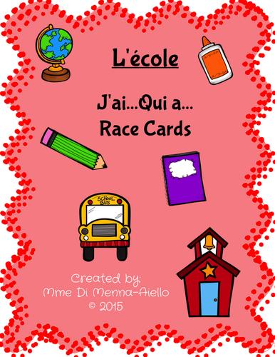 L'École, J'ai... Qui a... RACE CARD GAME