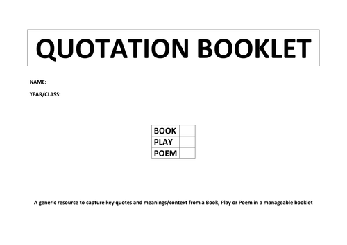 QUOTATION BOOKLET - BOOK/PLAY/POEM - CHAPTER/ACT/STANZA