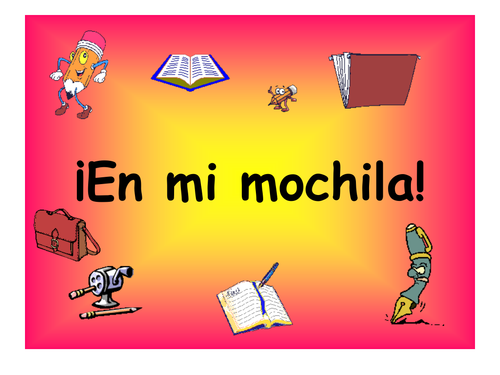 Spanish Teaching Resources. School Bag Items PowerPoint