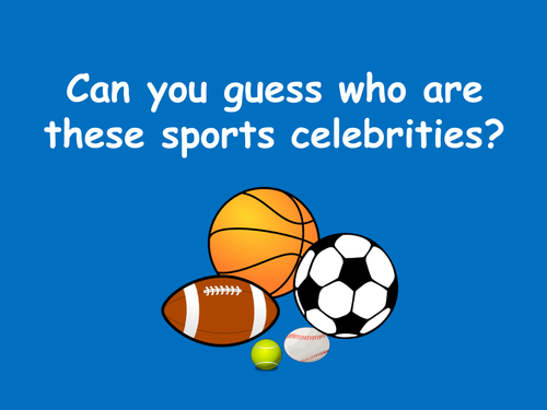 Form time activitity - Celebrities Sports Quiz