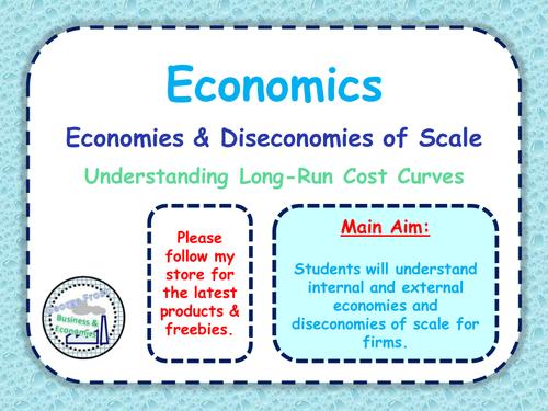 Economies & Diseconomies of Scale - A-Level Economics - Microecnomics - Whole Lesson