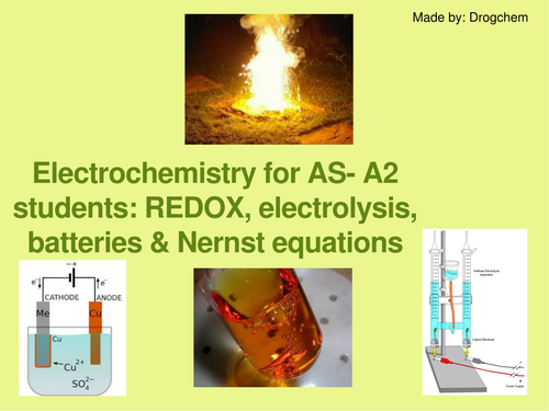 Chemistry: Electrochemistry - REDOX and electrolysis material for AS-A2 students