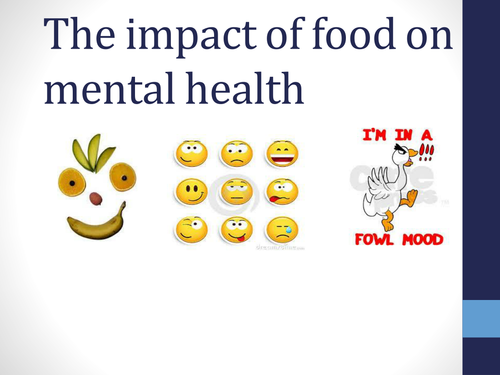 An assembly on Food and Mental Health