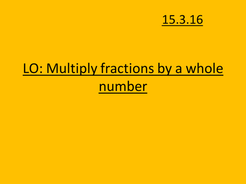 Multiplying fractions by a whole number KS2 by SarahMcg87 – Multiplying Fractions by Whole Numbers Worksheet