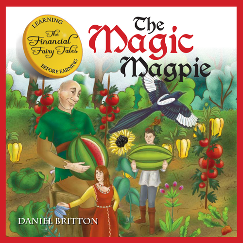 Money Education - The Financial Fairy Tales 2 - Magic Magpie