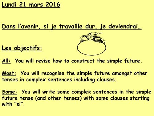 """Simple future plans after college  mon avenir apres l'ecole """"si"""" clause plus present"""