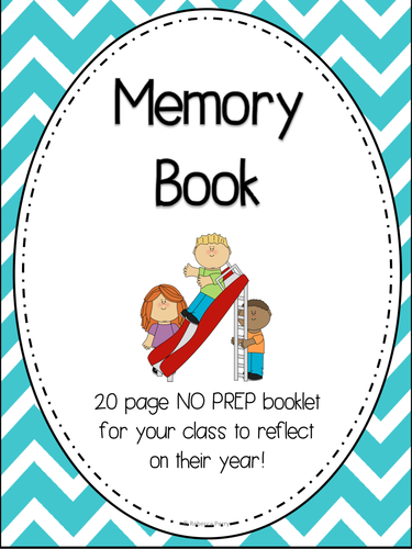 End of Year Memory Book - No Prep Activity Booklet - Reflect on the year!