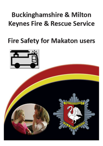 Fire Safety Advice For Makaton Users By Bucksfire