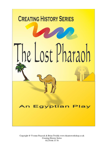 The Lost Pharaoh - History play for Ks2